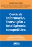 Livro Gestão da Informação, Inovação e Inteligência Competitiva