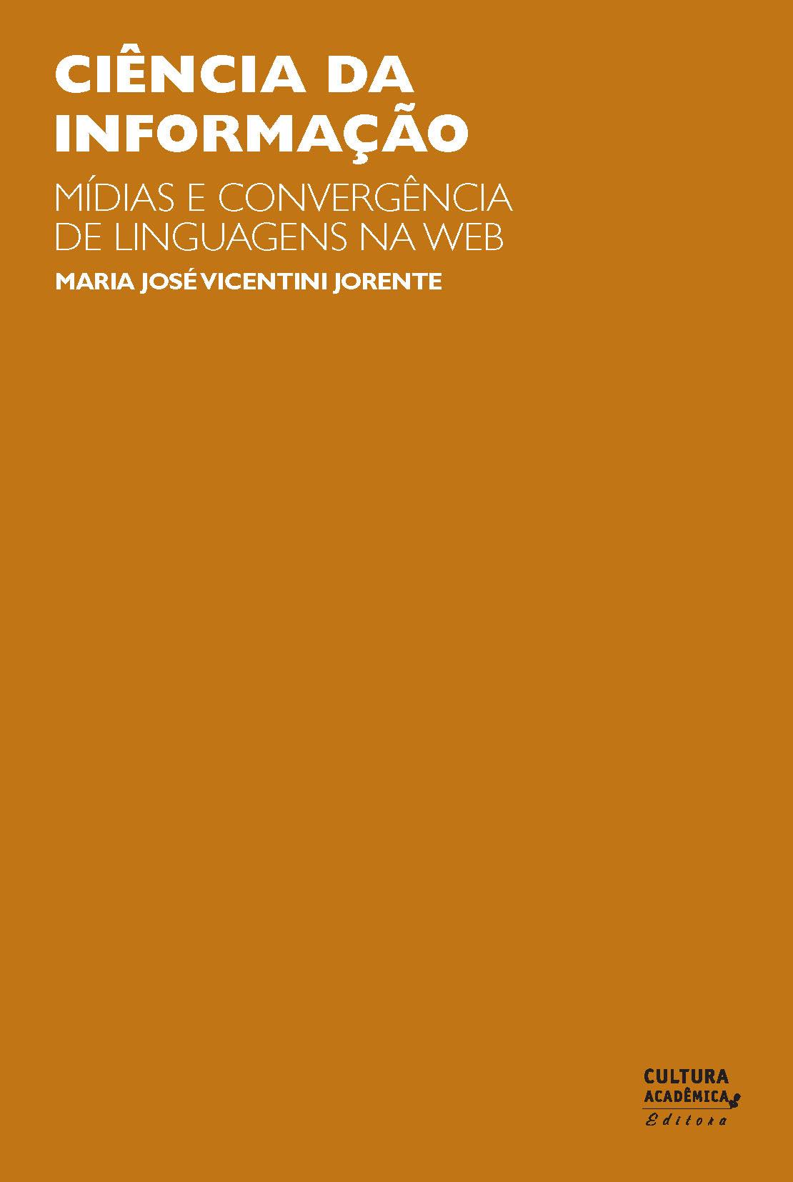 Ciência da informação Mídias e convergência de linguagens na web