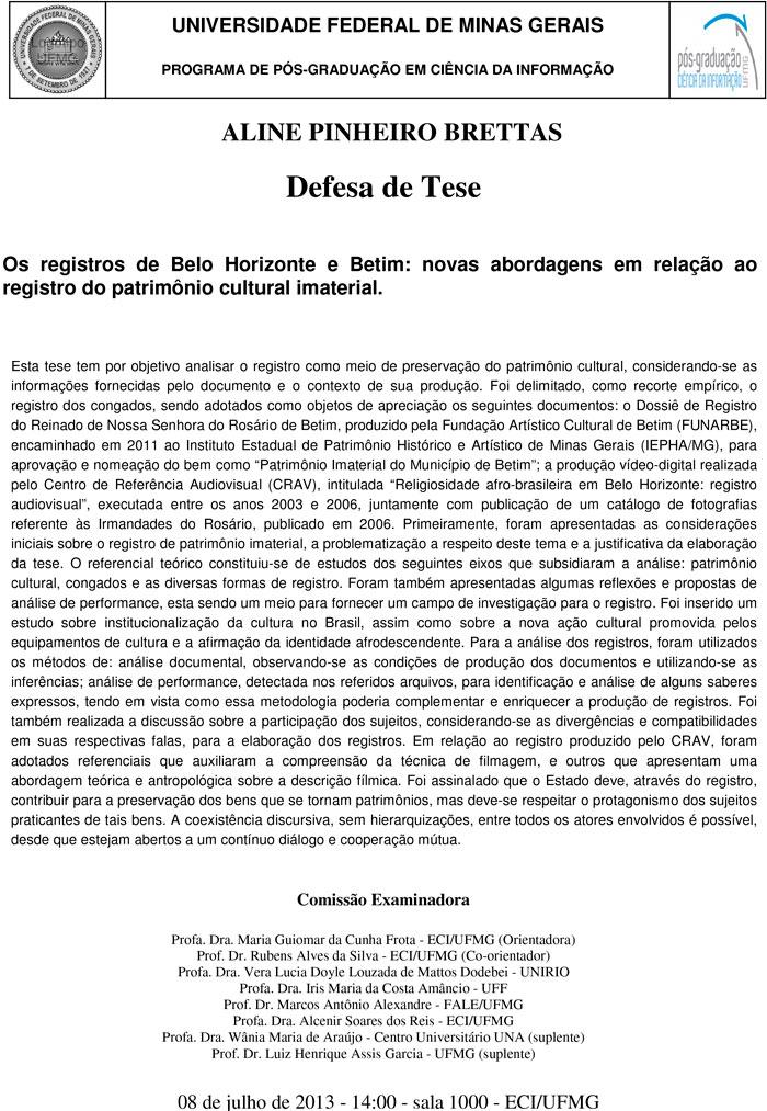 Defesa Os registros de Belo Horizonte e Betim