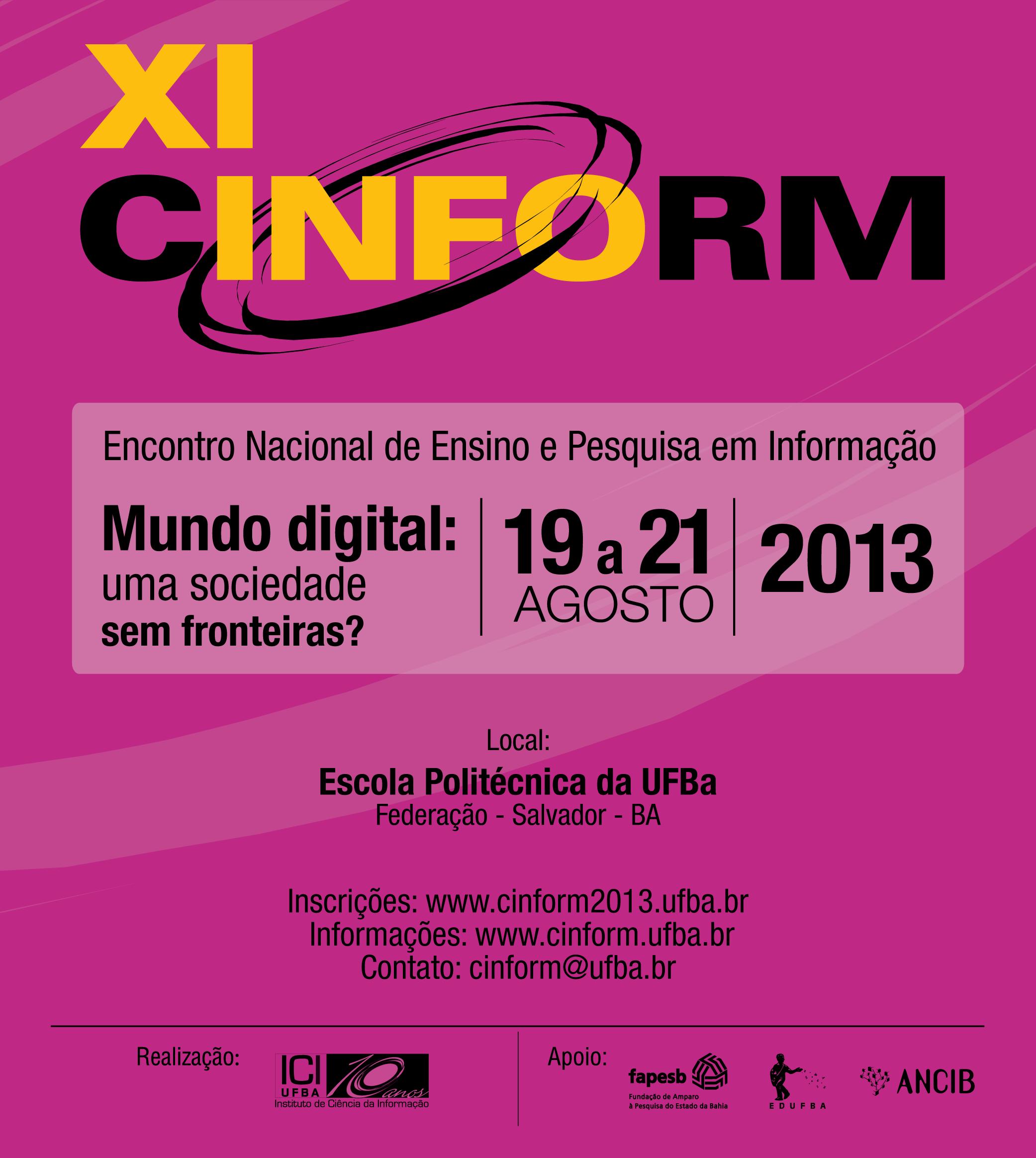 XI CINFORM - Encontro Nacional de Ensino e Pesquisa em Informação