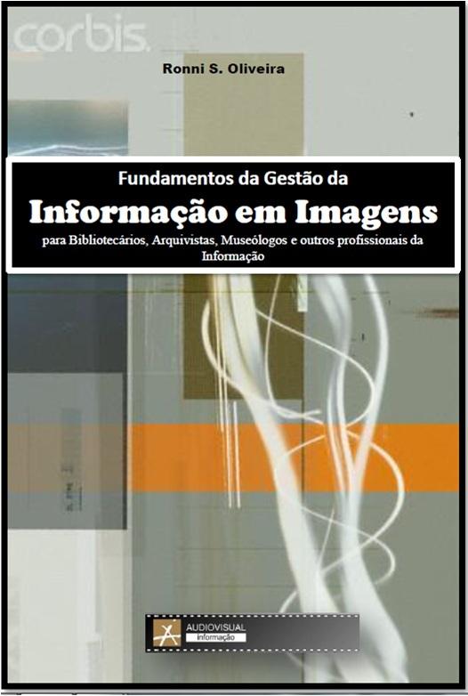 Fundamentos em gestão da informação em imagens