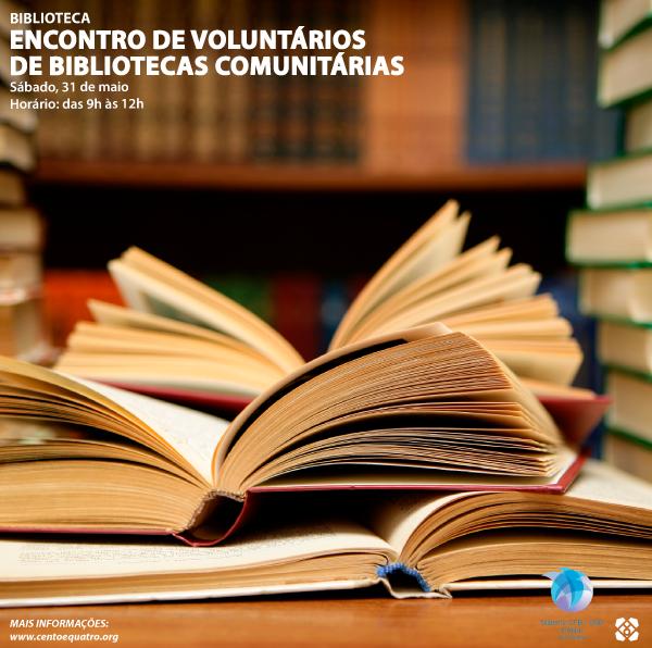 Encontro de Voluntários em Bibliotecas Comunitárias