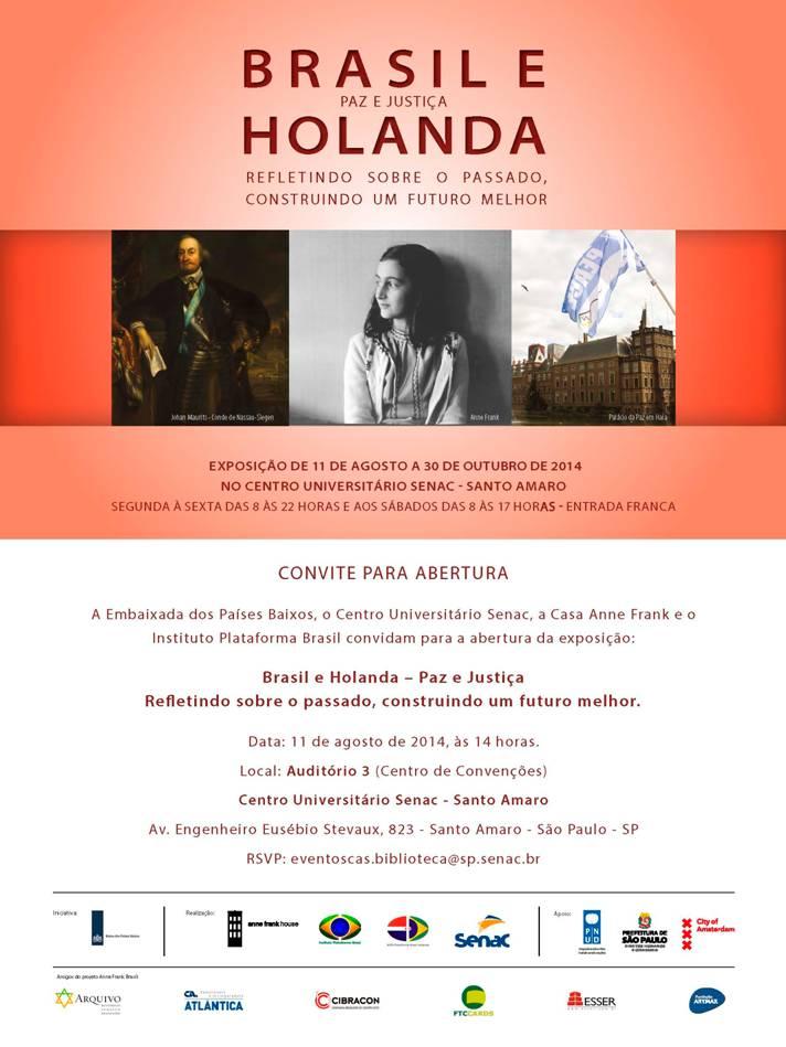 Exposição Brasil e Holanda paz e justiça