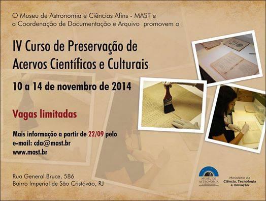 IV Curso de Preservação de Acervos Científicos e culturais