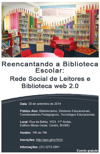 Reencantando a Biblioteca Escolar Rede Social de Leitores e Biblioteca 2.0