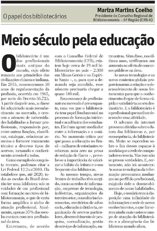O papel dos bibliotecários: Meio século pela educação | Artigo escrito pela Presidente do CRB-6, Mariza Martins Coelho. (Clique na imagem para ampliar.)