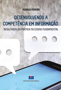 Desenvolvendo a Competência em Informação