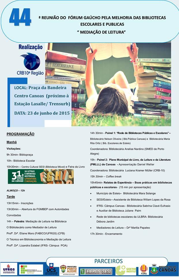 44ª Reunião do Fórum Gaúcho pela Melhoria das Bibliotecas Escolares e Públicas Canoas