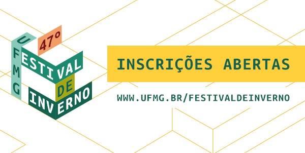 47º Festival de Inverno da UFMG