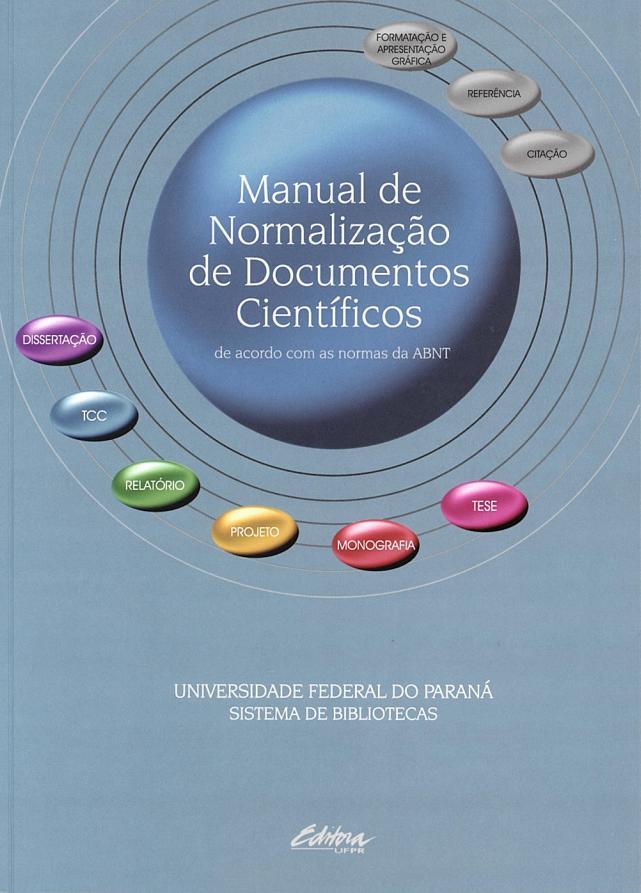 Manual de Normalização de Documentos Científicos de Acordo com as Normas da ABNT (Foto: Editora UFPR)