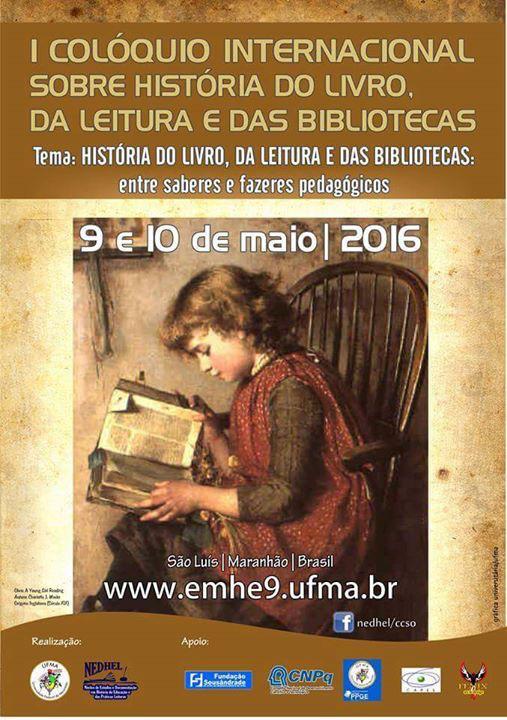 I Colóquio Internacional sobre a História do Livro, da Leitura e das Bibliotecas