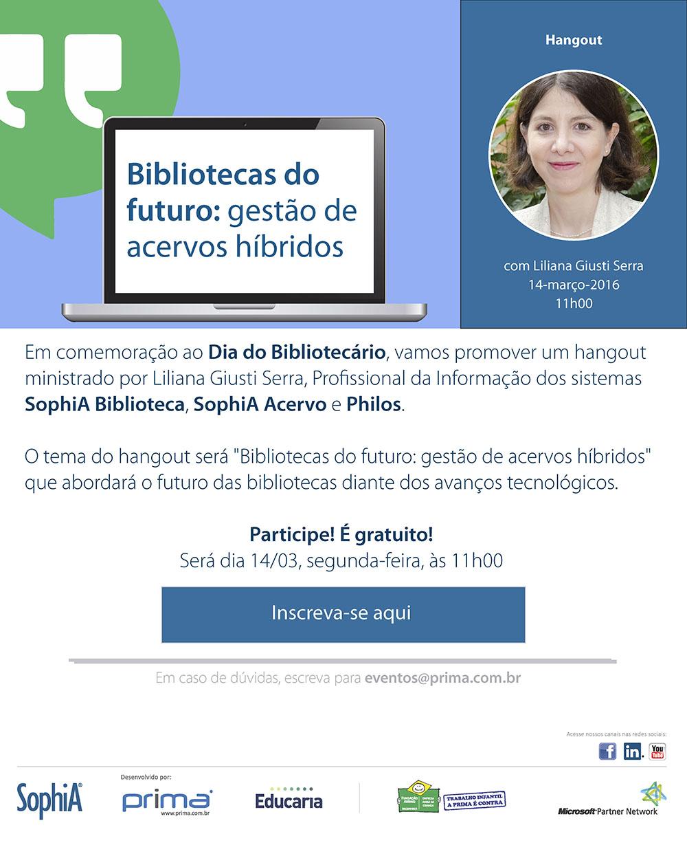 Hangout Bibliotecas do futuro gestão de acervos híbridos