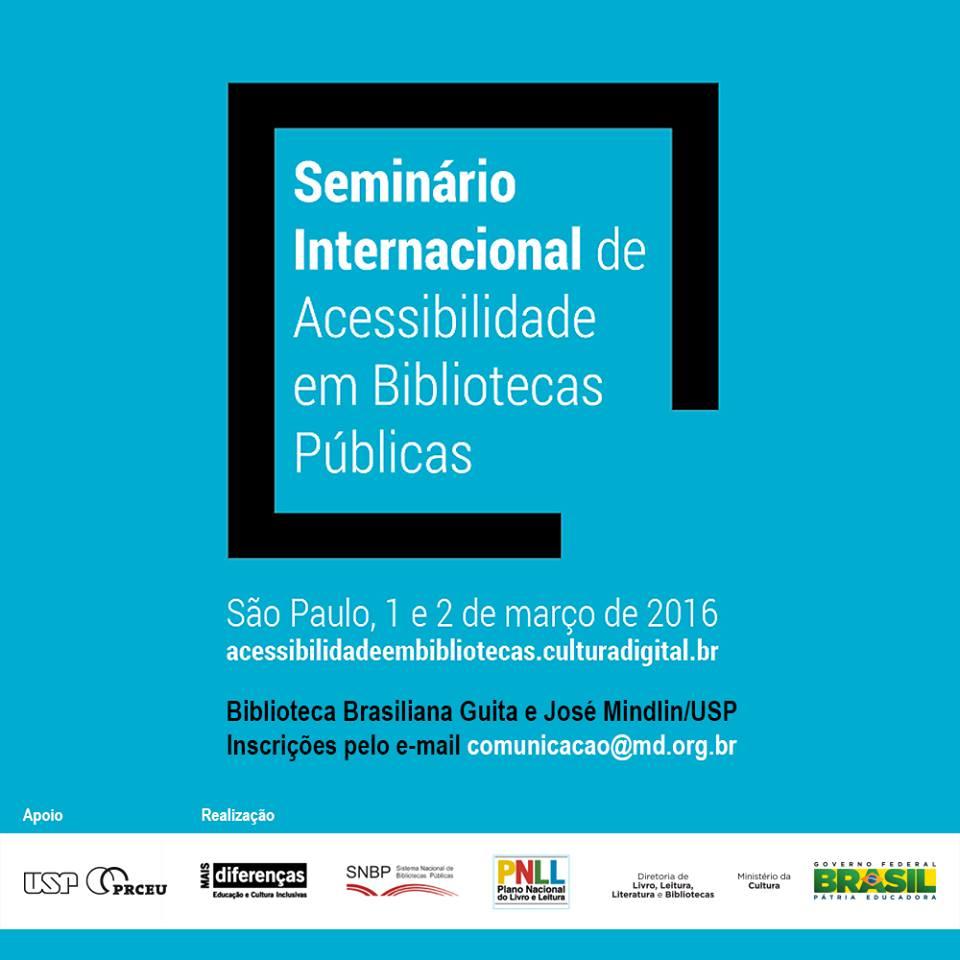 Seminário Internacional de Acessibilidade em Bibliotecas Públicas