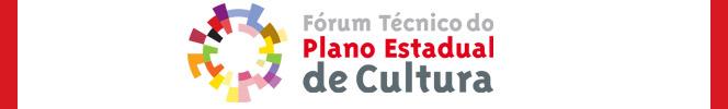 Fórum Técnico Plano Estadual de Cultura