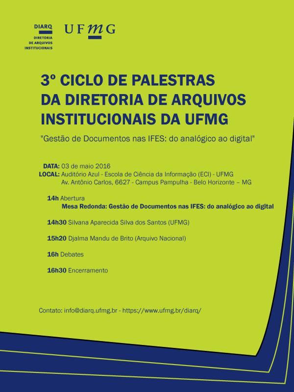 III Ciclo de Palestras da Diretoira de Arquivos Institucionais da UFMG