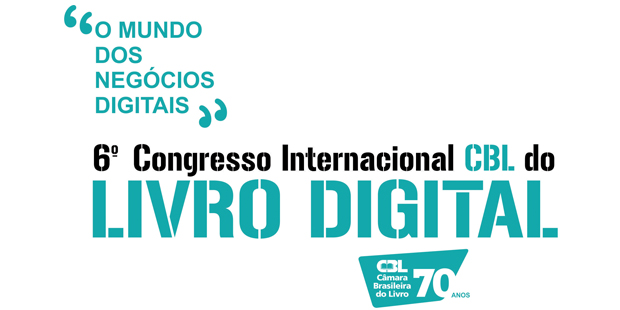 6º Congresso Internacional CBL do Livro Digital