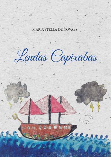 """""""Lendas Capixabas"""", de Maria Stela de Novaes, foi uma obra publicada em 1968 (Foto: Divulgação)"""